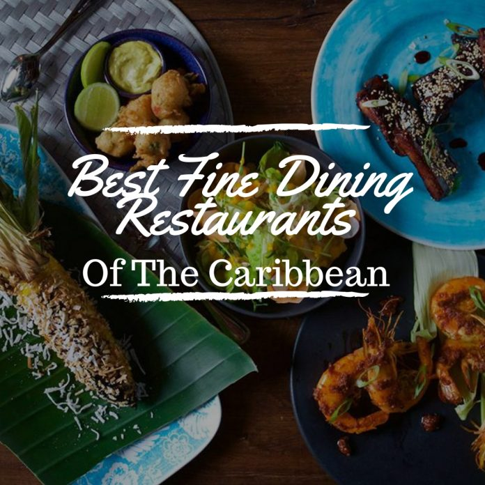 Best-Fine-Dining-Restaurants-in-The-Caribbean-2018