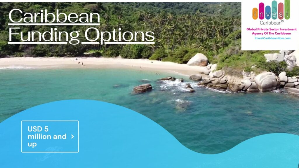 Invest-Caribbean-New-Funding-Options-2